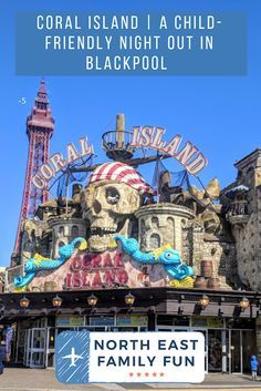 Coral Island | A Child-friendly Night Out in Blackpool Days Out For Couples, Family Days Out Uk, Traveling With Baby, Travel With Kids, Family Travel, Travel Uk, Travel Europe, Europa Tour, Europe Continent