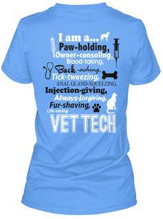 I am a Vet Tech T-Shirt! For when I pass my vtne and become a vet tech