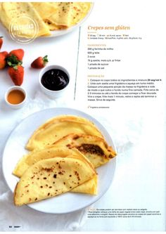 Revista Bimby - Junho 2015 Fodmap Recipes, Paleo Recipes, Snack Recipes, Food C, Good Food, Yummy Food, Healthy Crepes, Sports Food, Breakfast And Brunch