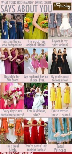 What your Bridesmaid dress color says about you...
