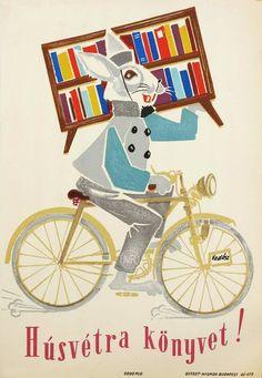 Húsvétra könyvet Retro Posters, Vintage Posters, Vintage Ads, Vintage Images, Easter Books, Illustrations And Posters, Hungary, Illustrators, Bunny