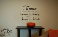 Home Where you treat your Friends like Family and by JeetVinyl, $14.00