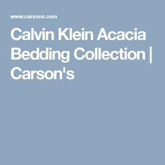 Calvin Klein Acacia Bedding Collection | Carson's