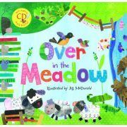 Over in the Meadow (Barefoot Books) Words by Olive A. Wadsworth Words Adapted by Jill McDonald Music by Mabel Wood Hill Illustrated by Jill McDonald Published by Barefoot Books