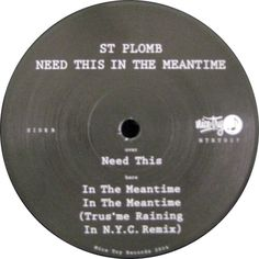 St. Plomb - Need This in the Meantime