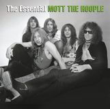 The Essential Mott the Hoople [CD]