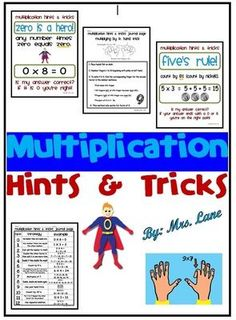 Multiplication Hints and Tricks from Mrs Lane on TeachersNotebook.com -  (30 pages)  - Learning to multiply can sometimes be mind boggling. This product includes TONS of fun and easy ways to learn some of the more difficult multiplication facts. It contains wonderful printables to eithe