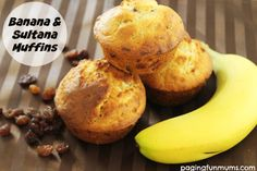 Banana & Sultana Muffins. A delicious lunch box snack that's as healthy as it is delicious!
