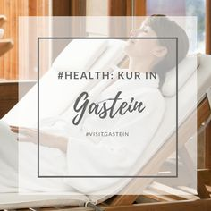 Gastein is the ideal place to return to a pain-free life, naturally. Health, Nature, Free, Home Decor, Winter Vacations, Summer Vacations, Family Activity Holidays, Recovery, Health Care