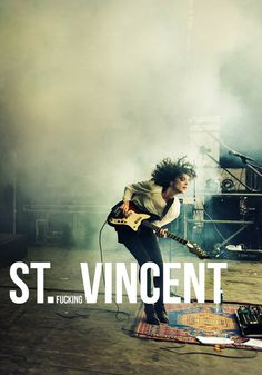 St. (fucking) Vincent <3