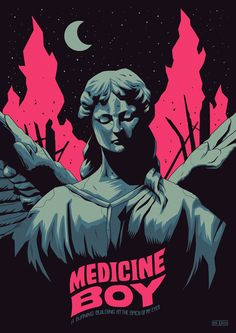 "Consulta este proyecto @Behance: ""Medicine Boy Poster"" https://www.behance.net/gallery/41486579/Medicine-Boy-Poster"