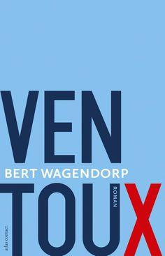 9/53: Ventoux - Bert Wagendorp (NL, 2013)