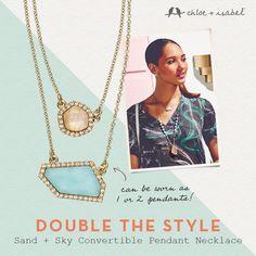 Double the style with our Sand + Sky convertible pendant!  Shop my boutique! www.chloeandisabel.com/boutique/savannahhughes