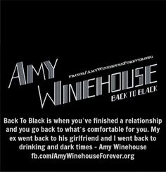 Why Amy Winehouse Wrote Back To Black the album - Amy Winehouse Quote