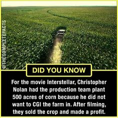 Christophers nolan planted a acer cornfield for ,intestellar' True Interesting Facts, Some Amazing Facts, Intresting Facts, Unbelievable Facts, Wow Facts, Wtf Fun Facts, True Facts, Funny Facts, Gernal Knowledge