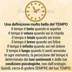Italian Quotes, New Years Eve Party, Time Management, Gold Watch, Improve Yourself, Mindfulness, Life, Shake, Calm