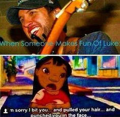 Luke Bryan. I'm so not sorry you make fun of my Luke Bryan and your died