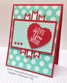 Love You More, Stampin' Up!, Brian King, FMS116