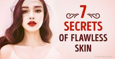 7 Secrets of Flawless Skin Used by the Beautiful Women of Asia