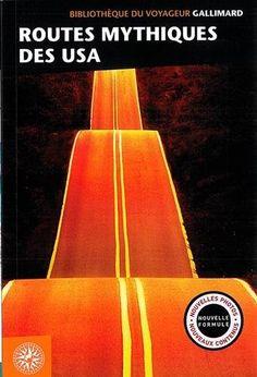 Amazon.fr - Routes mythiques des USA - Collectifs - Livres Routes, Amazon Fr, Travel Inspiration, Road Trip, Usa, Wayfarer, Livres, Road Trips, U.s. States
