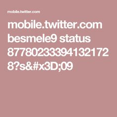 mobile.twitter.com besmele9 status 877802333941321728?s=09