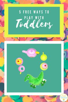 Are you looking playing with toddlers at home ideas? Even better if it would be...
