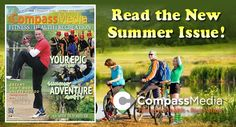 Have you read our Summer Fun Edition yet on fitness, health and recreation. Check it by our flip book feature on our web site. www.followcompass.com or pick your hard copy up at a location near you!