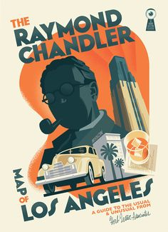 Raymond Chandler fans, rejoice! Kim Cooper, a writer/historian and one of LA's brightest torchbearers, has collaborated with Herb Lester Associates in the UK to create a comprehensive map of rare points of interest from Raymond Chandler's work in present-day LA.