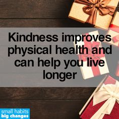 Small acts of kindness don't just make you *feel good,* they can also have a significant effect on your physical health – and some research even shows it's linked to living a longer life. Long A, Live Long, Tiny Steps, Small Acts Of Kindness, Motivational Images, Healthier You, Medical Advice, Live For Yourself, Make You Feel