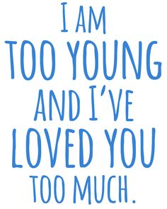 """""""""""I am too young and I've loved you too much."""" — Fyodor Dostoevsky, from The Brothers Karamazov Transparent Quotes"""