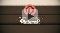 6 Ways To Boost Your Video Marketing With Pinterest