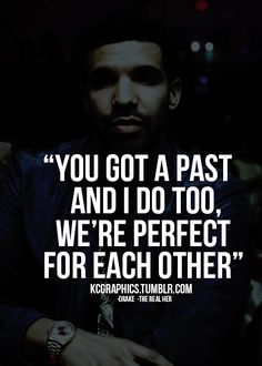drake love quotes for her 1 Swag Quotes, Lyric Quotes, Words Quotes, Me Quotes, Sayings, Drake Quotes About Love, Quotes About Everything, Drake Qoutes, Positive Words