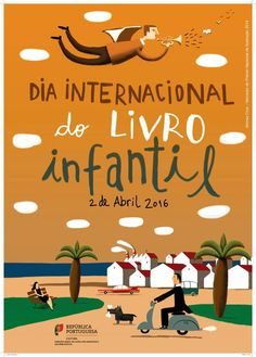 Cartaz do Dia Internacional do Livro Infantil 2016 - Afonso Cruz | Children's Literature - Literatura para a infância | Scoop.it
