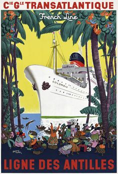 TT37 Vintage Caribbean French France Cruise Ship Travel  Poster Print A3 A2