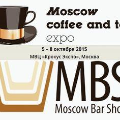 OCTOBER  5–8  Moscow Coffee and Tea Expo Moscow, Russia http://expocoffeetea.ru/en #coffee #alcohol #mbs #mbs2015 #moscowcoffeeandteaexpo #barista #coffeegeek #coffeeshop #mcte