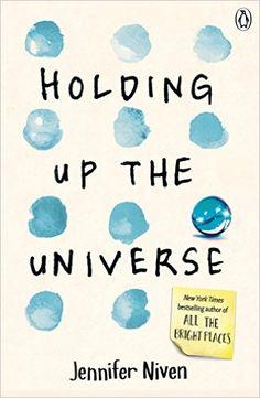 Holding Up the Universe: Amazon.co.uk: Jennifer Niven: 9780141357058: Books