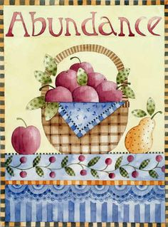 Abundance Mary Englebreit Life is full of abundance when it is full of all the people you love just being together and loving life.