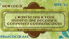 5 Ways to Tell if Your Students are Becoming Competent Communicators with Marlene Cummings