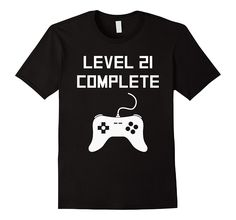 3D Digital Printed T shirt Homme large size Level 21 Complete Funny Video Games 21st Birthday T-Shirt Clothing Male Slim Fit t s