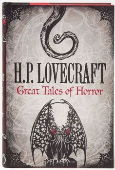 H.P. Lovecraft: Great Tales of Horror  >:)