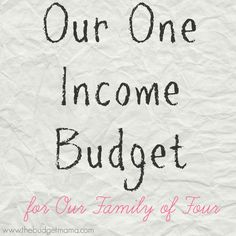 One Income Budget for Family of Four