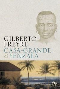 Casa Grande & Senzala                                                       …