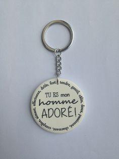 """saint valentin Mari Porte clefs """" tu es mon homme adoré"""""""