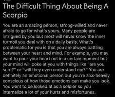 Difficult thing about being a Scorpio