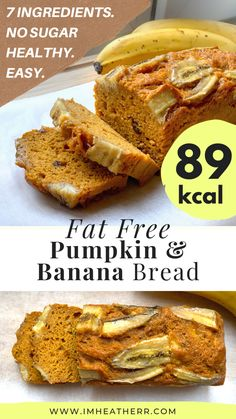 This 90 Calorie Healthy Pumpkin Banana Bread recipe is SUGAR-FREE, FAT-FREE, and tastes so moist, flavorful, and nourishing! Low Fat Snacks, Low Calorie Desserts, No Calorie Foods, Low Calorie Recipes, Healthy Snacks, Healthy Recipes, Stay Healthy, Low Calorie Baking, Healthy Breads