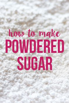 How to Make Powdered Sugar How to Make DIY Powdered Sugar in just 5 minutes! Frosting Without Powdered Sugar, Powdered Sugar Frosting, Powdered Sugar Substitute, Sugar Cookie Frosting, Sugar Cake, Confectioners Sugar, Homemade Chocolate Frosting, Homemade Buttercream Frosting, Homemade Sweets