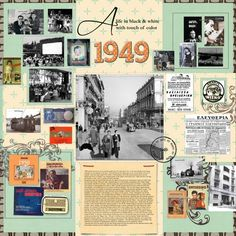 1949 ~ Scrap a page about the year you or an ancestor was born. Include photos and journaling about major news events, pop culture and memorabilia as well as family photos for a memorable layout.