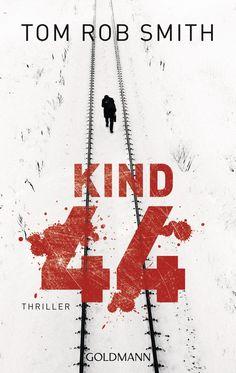 Kind 44: Amazon.de: Tom Rob Smith, Armin Gontermann: Bücher