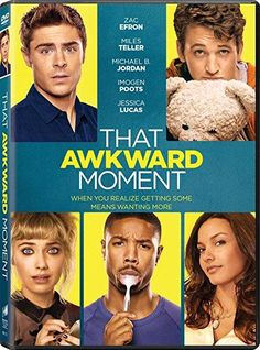 Miles Teller & Imogen Poots & Tom Gormican-That Awkward Moment