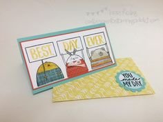 Best.Day.Ever. Card! :: Confessions of a Stamping Addict Lorri Heiling CASED from Donna Kish, Brian King....